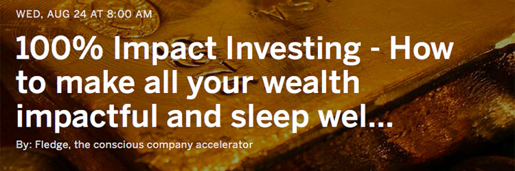 Webinar - 100% Impact Investing